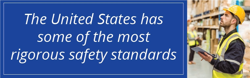The US has some of the most rigorous safety standards