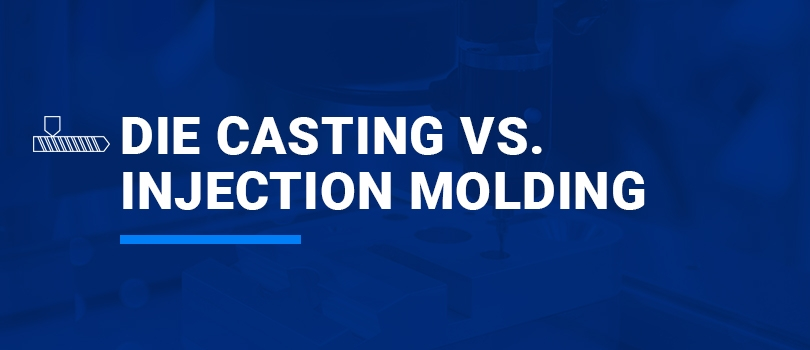 Die Casting Vs  Injection Molding | Aluminum Die Casting or