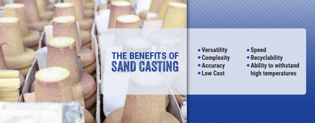 The Benefits of Sand Casting